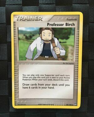 Professor Birch Uncommon Trainer Ex Power Keepers